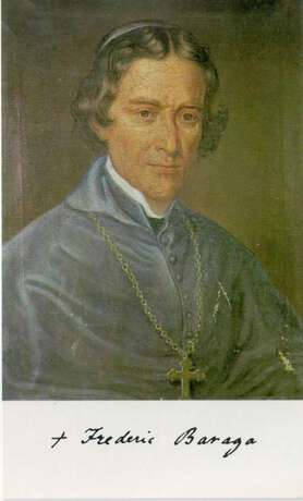 Irenej Friderik Baraga - škof in misijonar